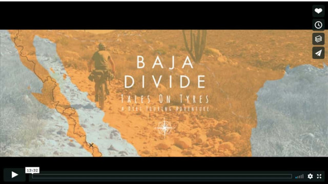 Video: Bikepacking i Mexico - The Baja Divide (13 min)